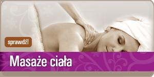 Zobacz zabiegi masaże ciała